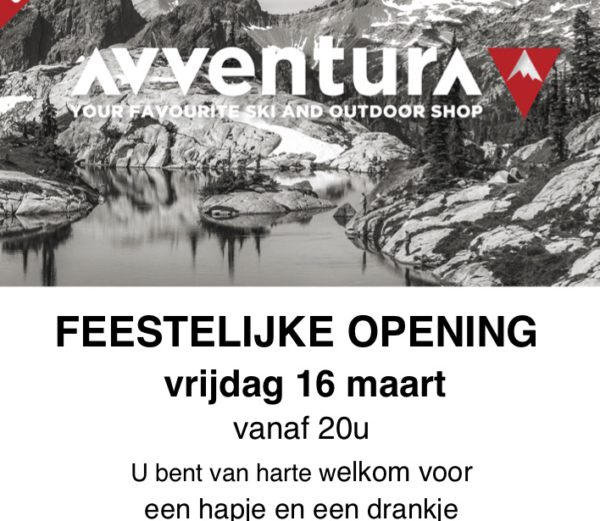 Avventura outdoor & ski shop make-over en feestelijke heropening